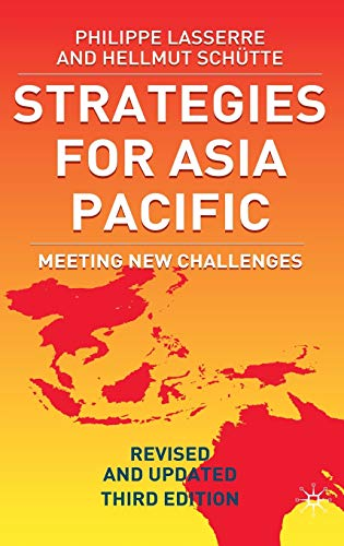 9781403916952: Strategies for Asia Pacific: Meeting New Challenges (Building the Business in Asia, 3rd Edition)