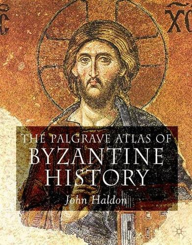 9781403917720: The Palgrave Atlas of Byzantine History