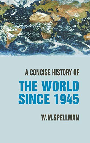 9781403917874: A Concise History of the World since 1945: States and Peoples