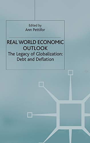 9781403917942: Real World Economic Outlook: The Legacy of Globalization: Debt and Deflation