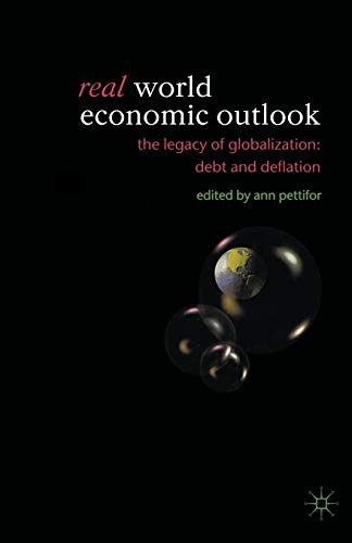9781403917959: Real World Economic Outlook: The Legacy of Globalization: Debt and Deflation