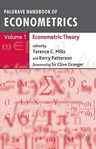 9781403918024: Palgrave Handbook of Econometrics: Volume 1: Econometric Theory