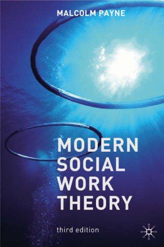 9781403918369: Modern Social Work Theory