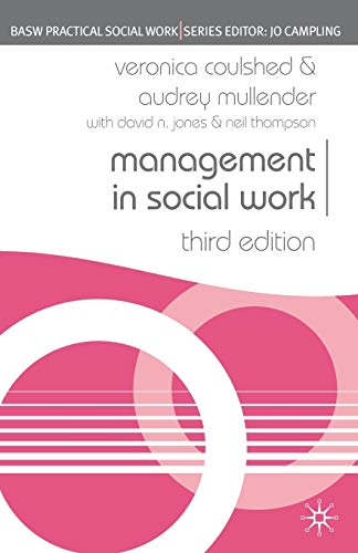 9781403918376: Management in Social Work (British Association of Social Workers (BASW) Practical Social Work) (Practical Social Work Series)