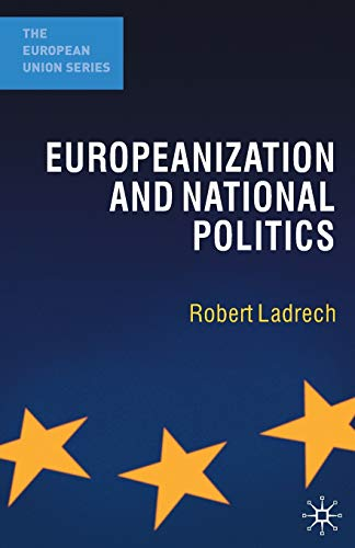 9781403918758: Europeanization and National Politics (The European Union Series)
