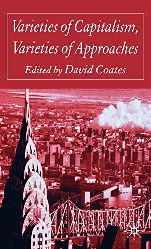 Varieties of Capitalism, Varieties of Approaches: Palgrave Macmillan