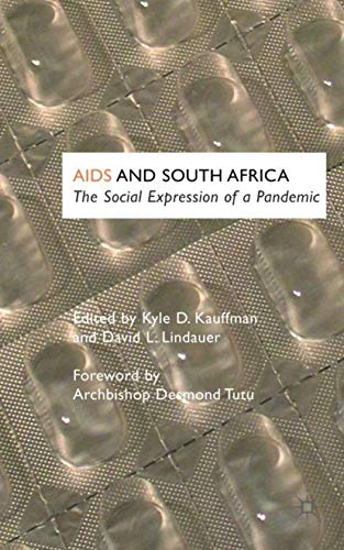 AIDS and South Africa: The Social Expression: Kauffman, Kyle Dean;