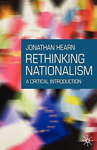 9781403918987: Rethinking Nationalism: A Critical Introduction