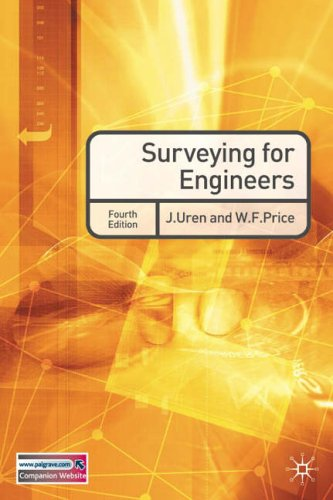 Surveying For Engineers 4th Edition By J Uren And W F Price
