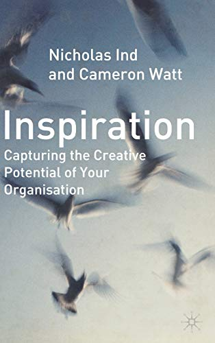 9781403920584: Inspiration: Capturing the Creative Potential of Your Organization