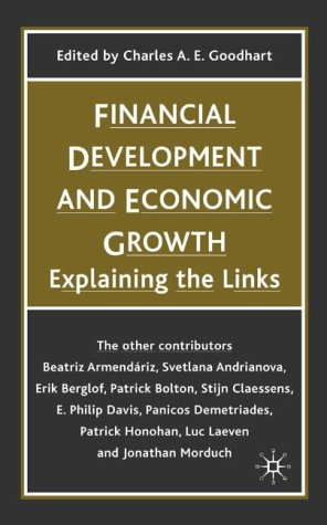 9781403920669: Financial Development and Economic Growth: Explaining the Links (British Association for the Advancement of Science)
