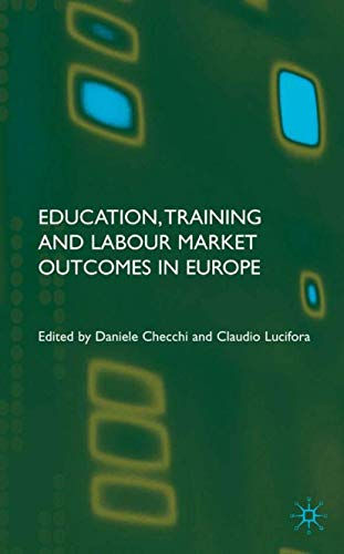 9781403920805: Education, Training and Labour Market Outcomes in Europe
