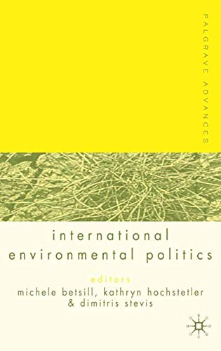 Palgrave Advances in International Environmental Politics (Hardback)