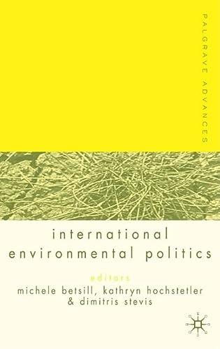 9781403921062: Palgrave Advances in International Environmental Politics