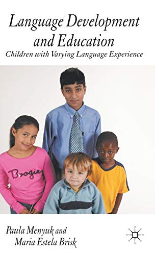 9781403921208: Language Development and Education: Children With Varying Language Experiences