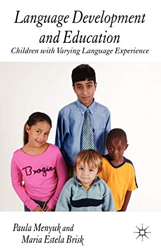 9781403921215: Language Development and Education: Children With Varying Language Experiences