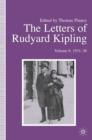 9781403921321: The Letters of Rudyard Kipling: Volume 6: 1931-36: 1931-36 Vol 6