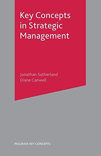 Key Concepts in Strategic Management (Palgrave Key: Jonathan Sutherland, Diane
