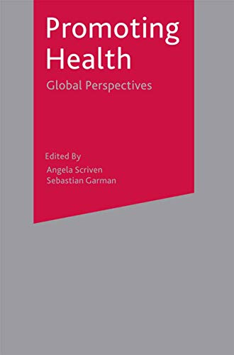 9781403921369: Promoting Health: Global Perspectives