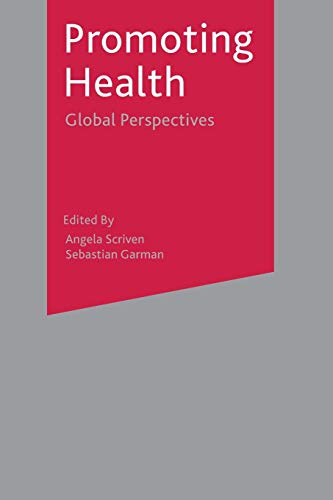9781403921376: Promoting Health: Global Perspectives
