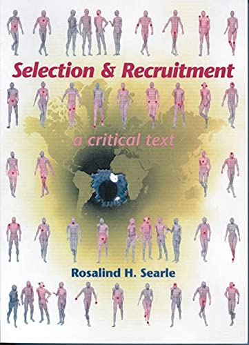 9781403921468: Selection and Recruitment: A Critical Text