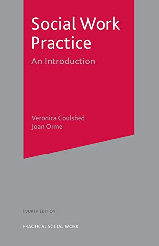 9781403921550: Social Work Practice: An Introduction, 4th Edition (Practical Social Work)