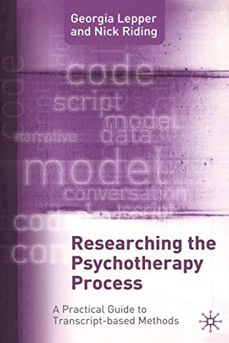 9781403922069: Researching the Psychotherapy Process: A Practical Guide to Transcript-Based Methods