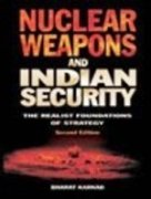 9781403926470: Nuclear Weapons and Indian Security: The Realist Foundattions of Strategy