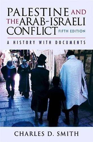 9781403932365: Palestine and the Arab-Israeli Conflict : A History With Documents