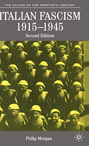 9781403932518: Italian Fascism, 1915-1945 (The Making of the Twentieth Century)