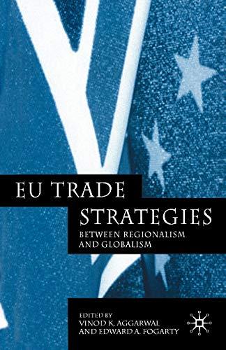 9781403932587: EU Trade Strategies: Regionalism and Globalism