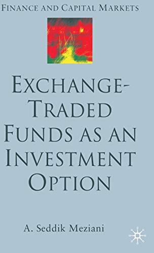 9781403932877: Exchange Traded Funds as an Investment Option (Finance and Capital Markets Series)