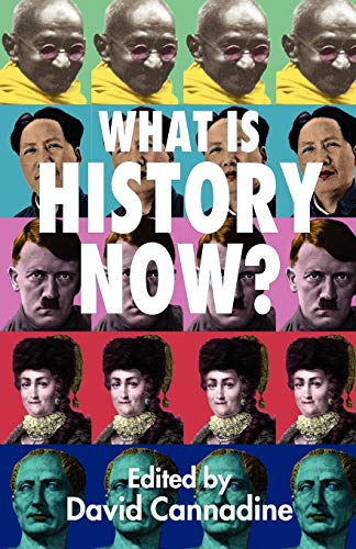 9781403933362: What is History Now?