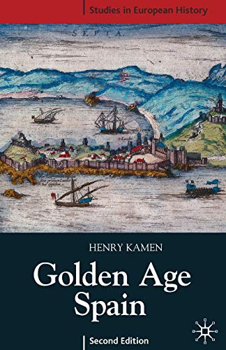 9781403933379: Golden Age Spain (Studies in European History)