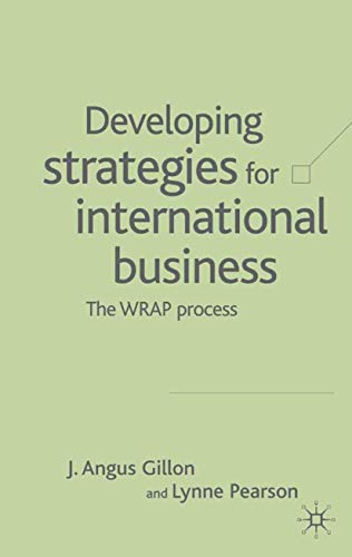 9781403934147: Developing Strategies for International Business: The WRAP Process