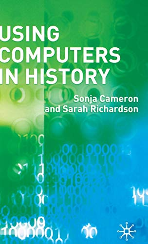 9781403934154: Using Computers in History