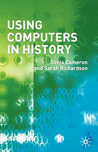 9781403934161: Using Computers in History
