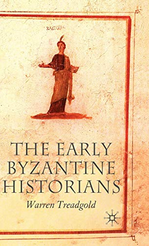 9781403934581: The Early Byzantine Historians