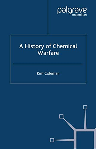 9781403934598: A History of Chemical Warfare