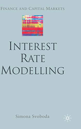 9781403934703: Interest Rate Modelling (Finance and Capital Markets Series)
