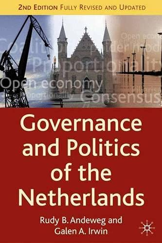 9781403935298: Governance and Politics of the Netherlands, Second Edition (Comparative Government and Politics)