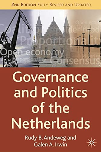 9781403935304: Governance and Politics of the Netherlands, Second Edition (Comparative Government and Politics)