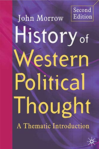 9781403935335: History of Western Political Thought: A Thematic Introduction