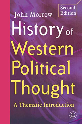 9781403935342: History of Western Political Thought: A Thematic Introduction