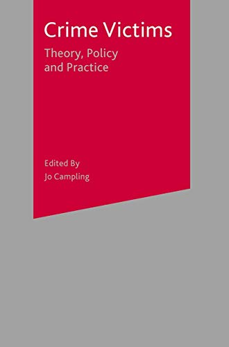 9781403935427: Crime Victims: Theory, Policy and Practice
