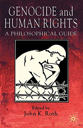 9781403935489: Genocide and Human Rights: A Philosophical Guide