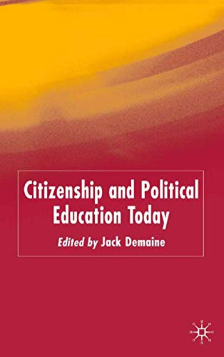 9781403935533: Citizenship and Political Education Today