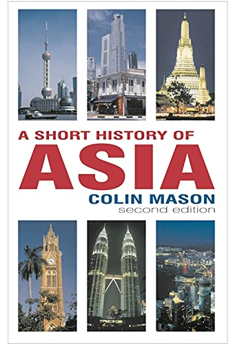 9781403936110: A Short History of Asia, Second Edition