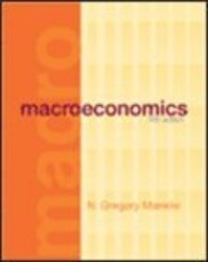Macroeconomics 5e Indian Edition: N. Gregory Mankiw