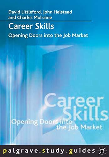 9781403936271: Career Skills: Opening Doors into the Job Market (Palgrave Study Skills)
